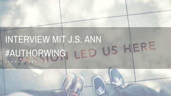 Interview mit J.S. Ann #authorwing