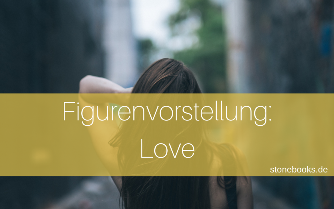 Figurenvorstellung Love
