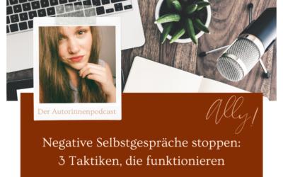Negative Selbstgespräche stoppen: 3 Taktiken, die funktionieren
